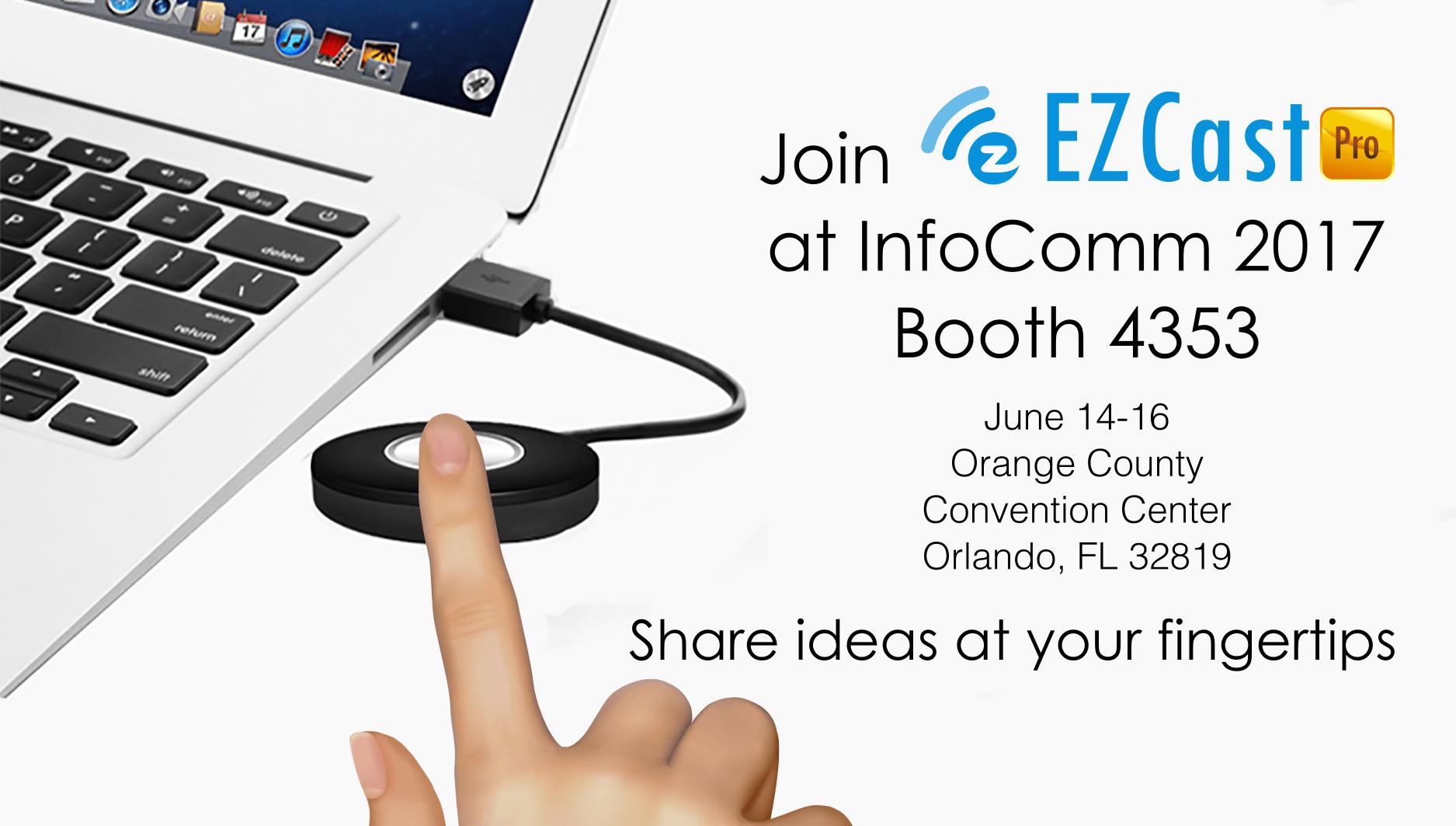 EZCast Pro InfoComm 2017