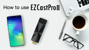 Android EZCast Pro II wireless presentation